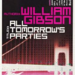 William Gibson – No Maps for These Territories