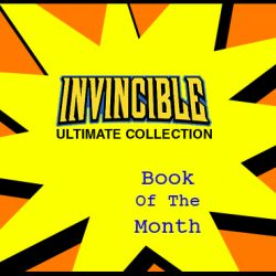 Cammy's Comic Corner – Book Of The Month – Invincible Ultimate Collection 1