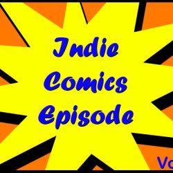 Cammy's Comic Corner – Indie Comics Episode – Vol. 9