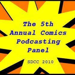 Cammy's Comic-Con Corner – The 5th Annual Comics Podcasting Panel