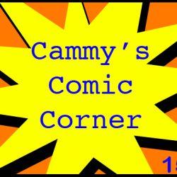 Cammy's Comic Corner – Episode 150 (1/16/11)