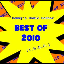 Cammy's Comic Corner – Best of 2010 (I.M.H.O.)