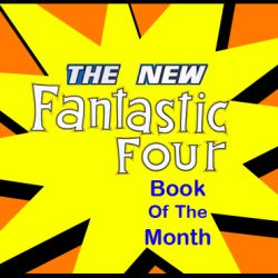 Cammy's Comic Corner – Book Of The Month – The New Fantastic Four