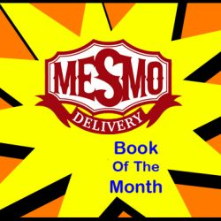 Cammy's Comic Corner – Book Of The Month – Mesmo Delivery
