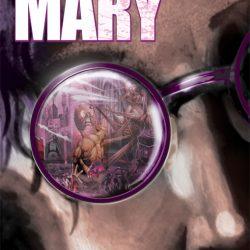 J.K.Woodward's Kickstarter for Crazy Mary Graphic Novel