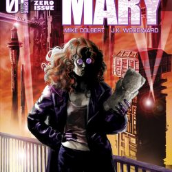 See The 12 Page Preview of Crazy Mary, Illustrated by JK Woodward