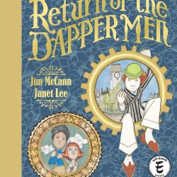 Archaia Announces Return of the Dapper Men: Special Edition