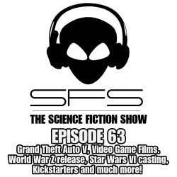 Episode 63: Grand Theft Auto V makes $9,300 per second, Star Wars Casting, Video Game Movies
