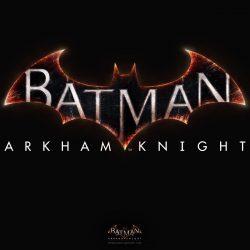 Batman: Arkham Knight Delayed Until June 2015