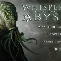 Kickstarter – Whispers from the Abyss Anthology