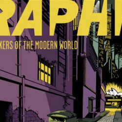 Graphic Festival: Mythmakers of the modern world. Aug 7-8