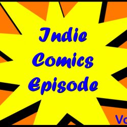 Cammy's Comic Corner – Indie Comics Episode – Vol. 9