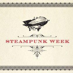 Steampunk Week