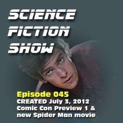 Episode 045: Comic Con & new Spider Man film