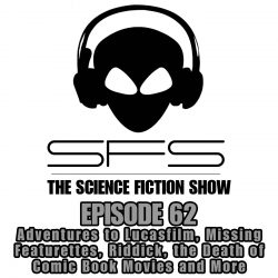 Episode 62: Adventures to Star Wars Land & the Death of Comic Book Films