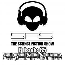 Episode 65: @AgentsofSHIELD, Riddick & the costs of Stardom