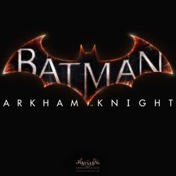 Batman: Arkham Knight Delayed Until 2015
